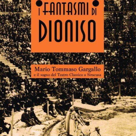 """""""I fantasmi di Dioniso"""" al Liceo Gargallo. La prima presentazione con il contributo del sovrintendente dell'INDA"""